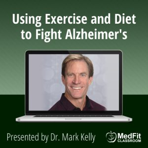 Using Exercise and Diet to Fight Alzheimer's