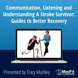 Communication, Listening and Understanding A Stroke Survivor: Guides to Better Recovery