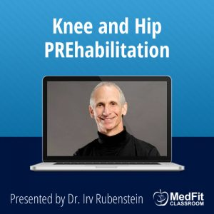 Knee and Hip PREhabilitation
