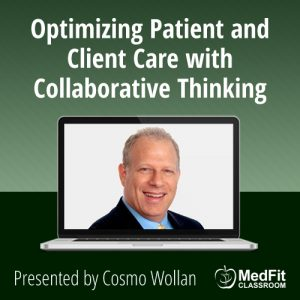 3/5/19 WEBINAR | Optimizing Patient and Client Care with Collaborative Thinking