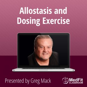 ​Allostasis and Dosing Exercise