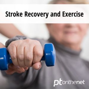 Stroke Recovery and Exercise