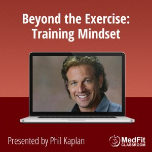 Beyond the Exercise: Training Mindset