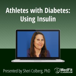 Athletes with Diabetes: Using Insulin