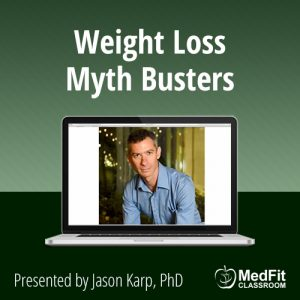 6/4/19 WEBINAR | Weight Loss Myth Busters