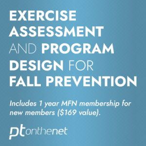 Essentials of Older Adult Exercise Assessment and Program Design for Preventing Falls