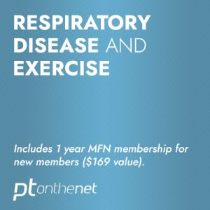 Respiratory Disease and Exercise