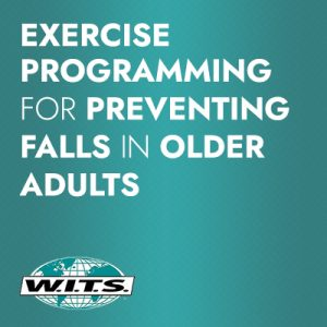 Introduction to Medical Fitness:<br>Exercise Programming for Preventing Falls in Older Adults