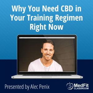 8/6/19 WEBINAR | Why You Need CBD in Your Training Regimen Right Now