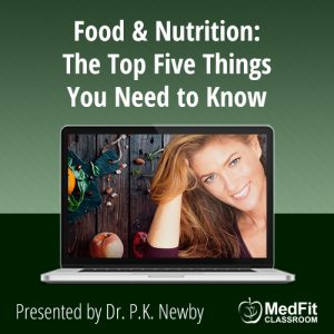 Food & Nutrition: The Top Five Things You Need to Know