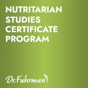 Nutritarian Studies Certificate Program