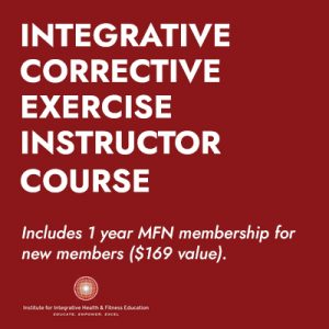 Integrative Corrective Exercise Instructor Course
