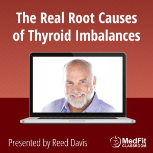 WEBINAR | The Real Root Causes of Thyroid Imbalances