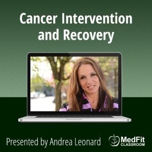 7/16/19 WEBINAR | ​Cancer Intervention and Recovery