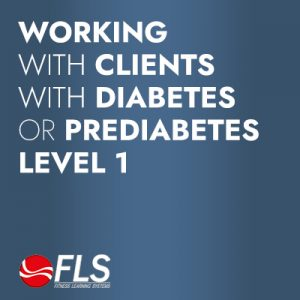 Working with Clients with Diabetes or Prediabetes<br>Level 1: Overview/Beginner
