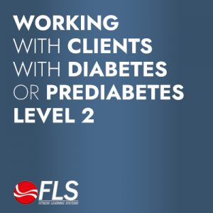 Working with Clients with Diabetes or Prediabetes<br>Level 2: Intermediate