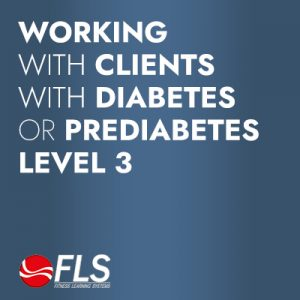 Working with Clients with Diabetes or Prediabetes<br>Level 3: Advanced/Expert