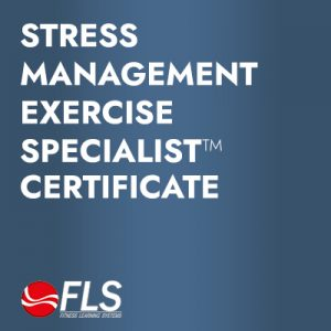 Stress Management Exercise Specialist ™<br>Specialist Certificate for Health and Fitness Professionals