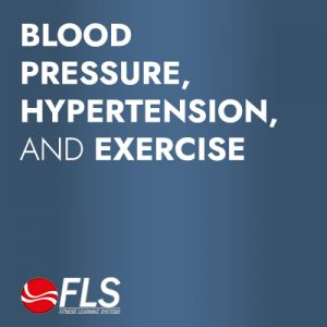 Blood Pressure, Hypertension, and Exercise