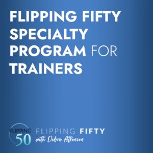 Flipping Fifty Specialty Program for Trainers