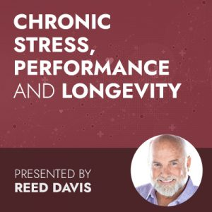 Chronic Stress, Performance & Longevity