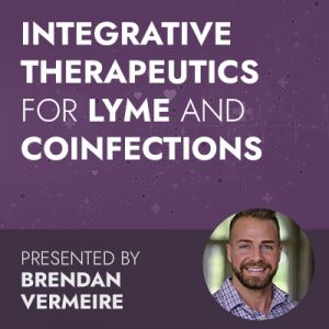 3/17/20 WEBINAR | Integrative Therapeutics for Lyme and Coinfections