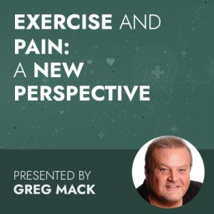 Exercise and Pain: A New Perspective