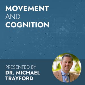 Movement and Cognition