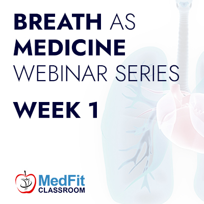 RECORDING // Week 1: The Nose Knows, Breath AS Medicine In Health & Exercise