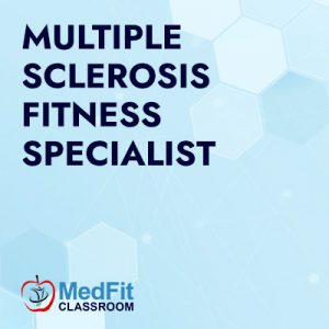 Multiple Sclerosis Fitness Specialist Course