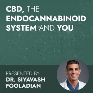 7/14/20 WEBINAR | CBD, The Endocannabinoid System and You