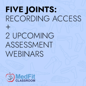 BUNDLE: Five Joints Full Series + Assessment Webinars