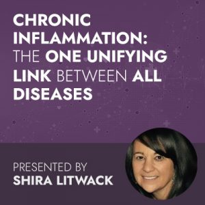 Chronic Inflammation: The One Unifying Link Between All Diseases