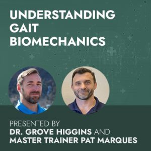 Understanding Gait Biomechanics: Your #1 Assessment Tool for Performance & Pain