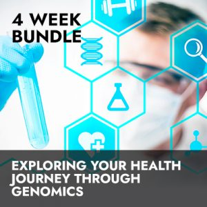 RECORDING BUNDLE: Exploring Your Health Journey Through Genomics
