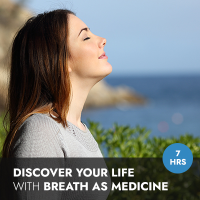 Online Course: Discover Your Life With Breath As Medicine
