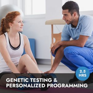 Online Course: Genetic Testing and Personalized Programming for the Fitness Professional