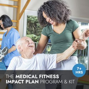 Medical Fitness I.M.P.A.C.T. Plan Online Program Kit