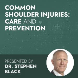 12/15/20 WEBINAR | Common Shoulder Injuries: Care and Prevention