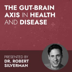 The Gut-Brain Axis in Health and Disease