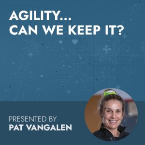 10/6/20 WEBINAR | Agility… Can We Keep It?