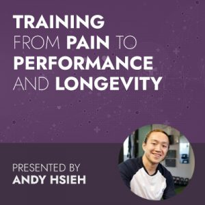 Training from Pain to Performance and Longevity