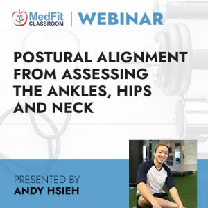 Postural Alignment from Assessing the Ankles, Hips and Neck