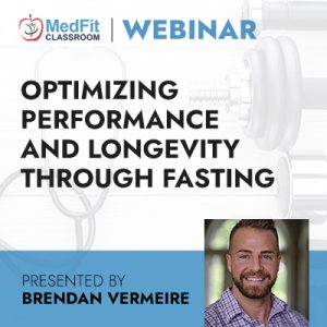 3/2/21 WEBINAR | Optimizing Performance and Longevity Through Fasting
