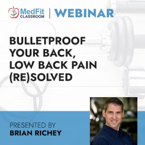Bulletproof Your Back, Low Back Pain (Re)Solved