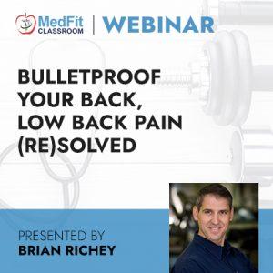 3/30/21 WEBINAR | Bulletproof Your Back, Low Back Pain (Re)Solved