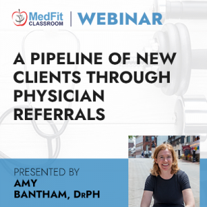 6/8/21 WEBINAR | A Pipeline of New Clients Through Physician Referrals