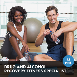 Drug and Alcohol Recovery Fitness Specialist