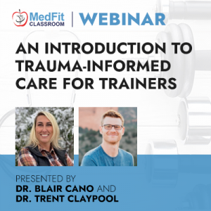 7/6/21 WEBINAR | An Introduction to Trauma-Informed Care for Trainers