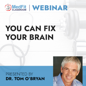 6/29/21 WEBINAR | You Can Fix Your Brain